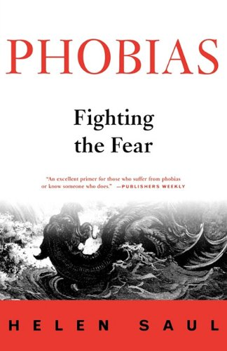 9781611452075: Phobias: Fighting the Fear