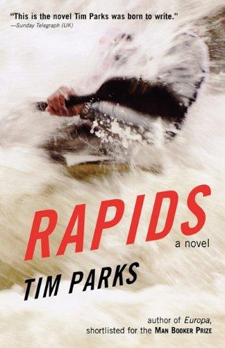 9781611452129: Rapids: A Novel