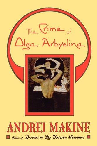 9781611452433: The Crime of Olga Arbyelina