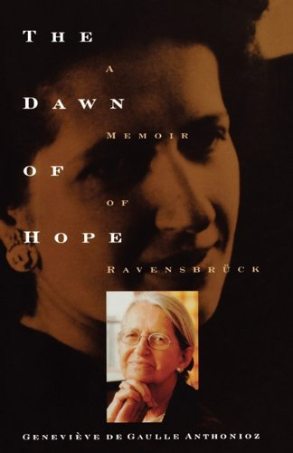 9781611452457: The Dawn of Hope: A Memoir of Ravensbruck