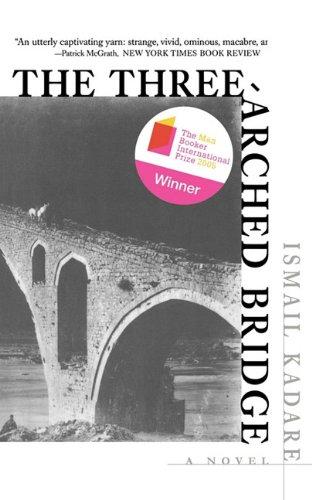9781611452792: The Three-Arched Bridge
