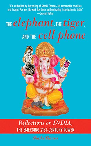 9781611452914: The Elephant, The Tiger, and the Cellphone: India, the Emerging 21st-Century Power