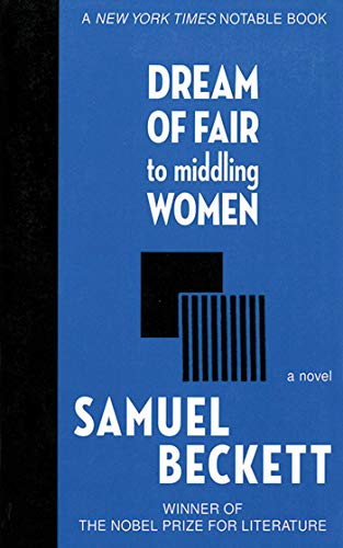 9781611453133: Dream of Fair to Middling Women: A Novel (Arcade Classics)