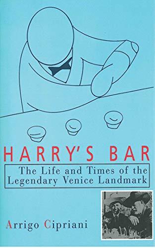 9781611453201: Harry's Bar: The Life and Times of the Legendary Venice Landmark