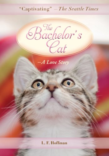 9781611453584: The Bachelor's Cat: A Love Story