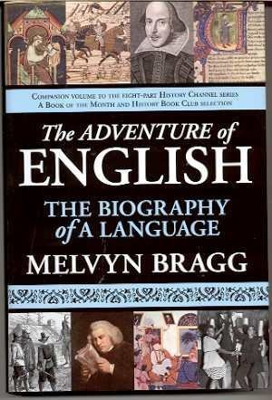 9781611453591: The Adventure of English: The Biography of a Language