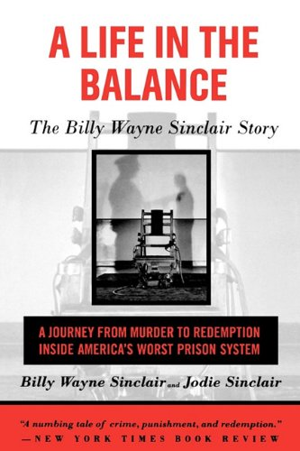 9781611453676: A Life in the Balance: The Billy Wayne Sinclair Story