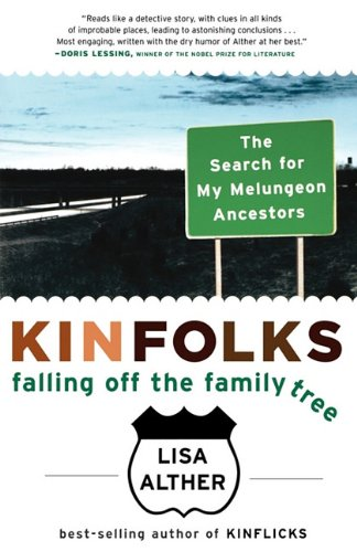 9781611453805: Kinfolks: Falling Off the Family Tree