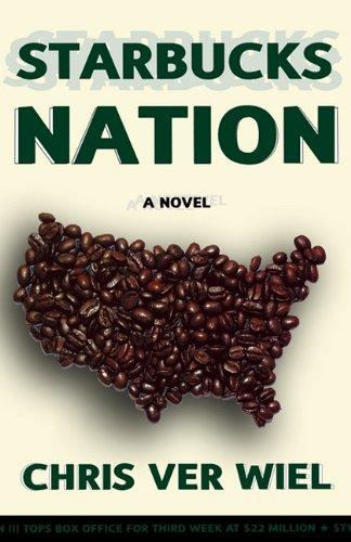 9781611453911: Starbucks Nation