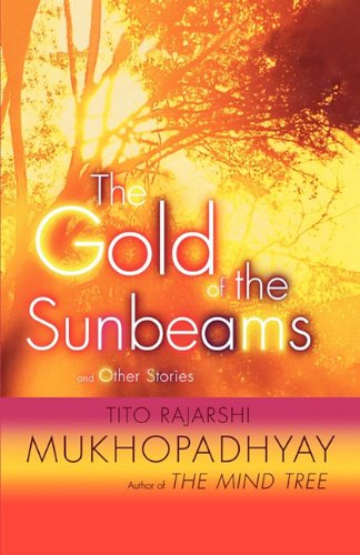 9781611454055: The Gold of the Sunbeams: And Other Stories