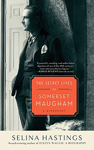 The Secret Lives of Somerset Maugham: A Biography (1611454352) by Selina Hastings