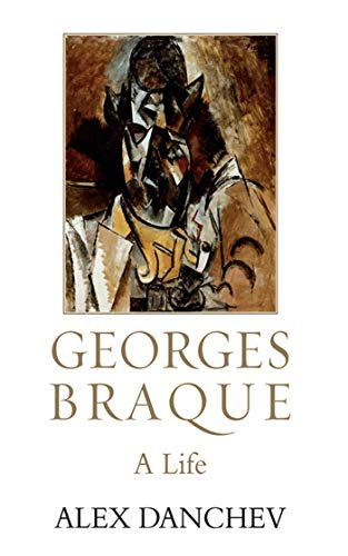 9781611454963: Georges Braque: A Life