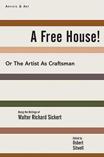 9781611457056: A Free House!: Or, The Artist as Craftsman