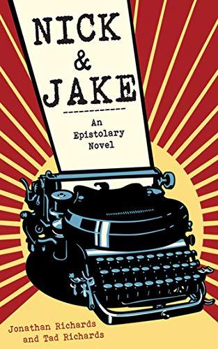 9781611457230: Nick and Jake: An Epistolary Novel