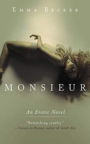 Monsieur: An Erotic Novel: Becker, Emma
