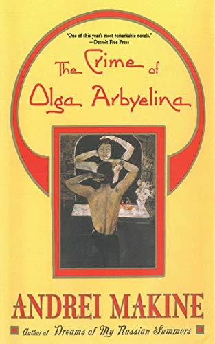 9781611457643: The Crime of Olga Arbyelina: A Novel