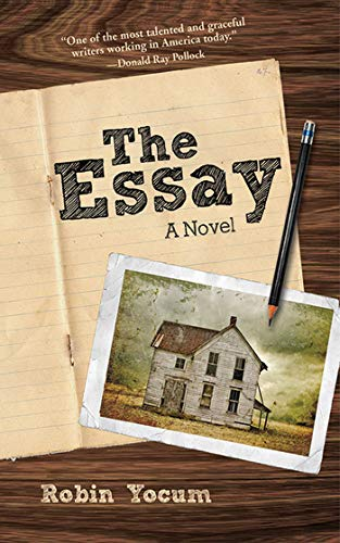 The Essay: A Novel: Yocum, Robin