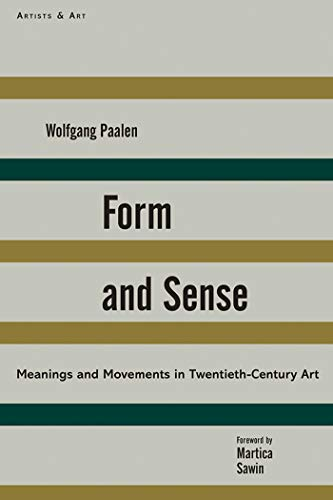 Form and Sense (Artists & Art) (1611457823) by Wolfgang Paalen; Martica Sawin