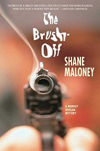 9781611458084: The Brush-Off: A Murray Whelan Mystery