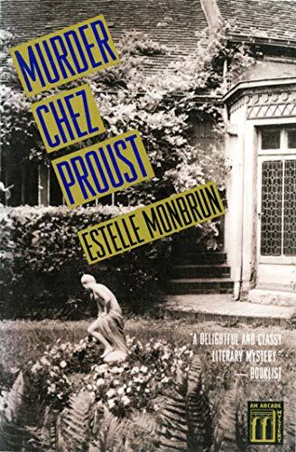 Murder Chez Proust : A Mystery: Estelle Monbrun