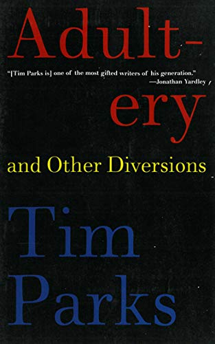 9781611458213: Adultery and Other Diversions