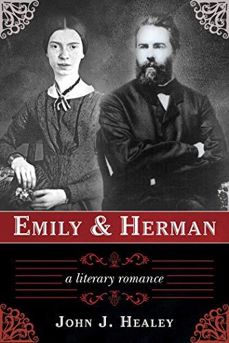 9781611458305: Emily & Herman: A Literary Romance