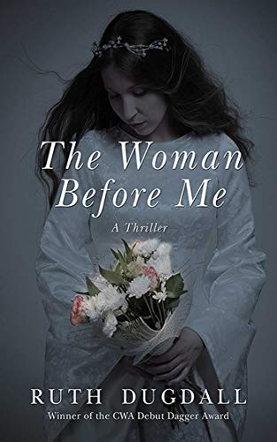 9781611458350: The Woman Before Me: A Thriller