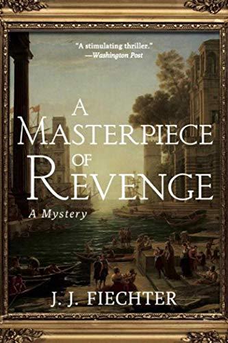 9781611458671: A Masterpiece of Revenge: A Mystery