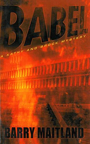 Babel: A Brock and Kolla Mystery (Brock and Kolla Mysteries): Maitland, Barry