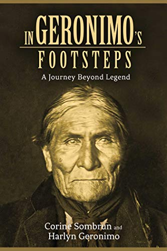 9781611458961: In Geronimo's Footsteps: A Journey Beyond Legend