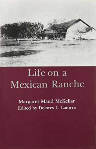 9781611460223: Life on a Mexican Ranche