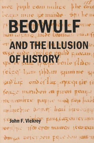 9781611460599: Beowulf and the Illusion of History
