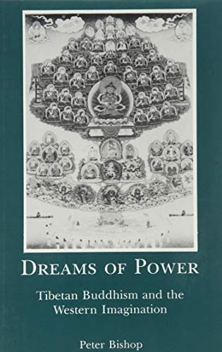 9781611471090: Dreams of Power: Tibetan Buddhism and the Western Imagination