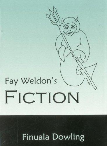 Fay Weldon s Fiction (Hardback): Finuala Dowling