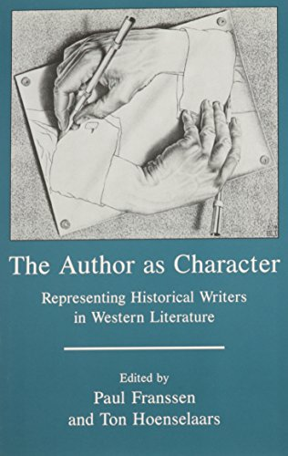 The Author as Character: Representing Historical Writers in Western Literature (Hardback)