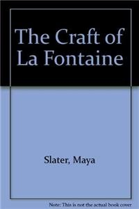The Craft of La Fontaine (Hardback): Maya Slater