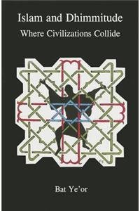 9781611472356: Islam and Dhimmitude: Where Civilizations Collide