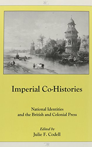 Imperial Co-Histories: Imperial Co-Histories: National Identities and the British and Colonial ...