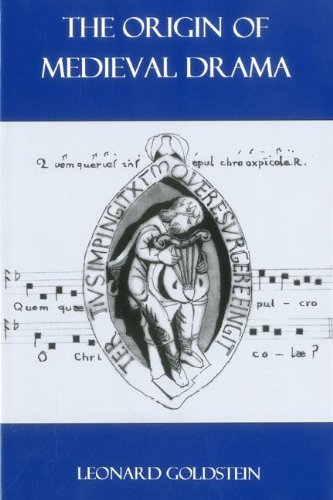 The Origin of Medieval Drama (Hardback): Leonard Goldstein