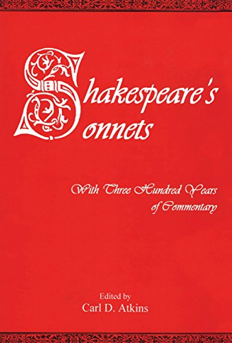 9781611473780: SHAKESPEARE'S SONNETS: With Three Hundred Years of Commentary
