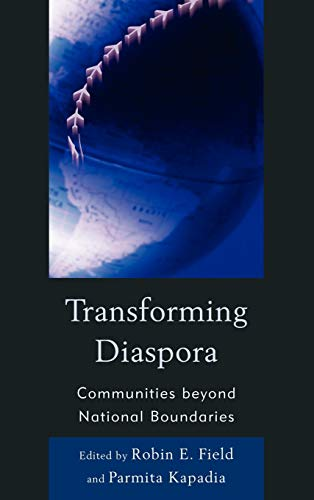 Transforming Diaspora: Communities Beyond National Boundaries (Hardback)