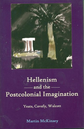 Hellenism and the Postcolonial Imagination (Hardback): Martin Mckinse