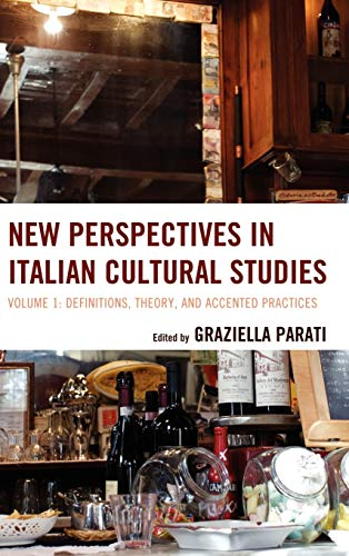 9781611475326: New Perspectives in Italian Cultural Studies: Definition, Theory, and Accented Practices (The Fairleigh Dickinson University Press Series in Italian Studies)
