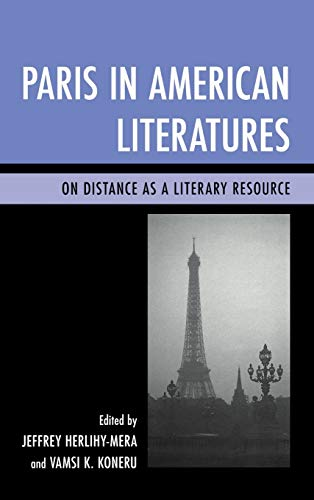 9781611476071: Paris in American Literatures: On Distance as a Literary Resource