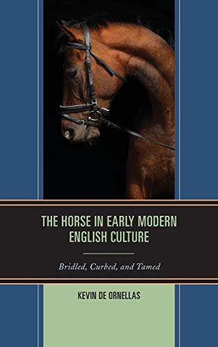 9781611476583: The Horse in Early Modern English Culture: Bridled, Curbed, and Tamed