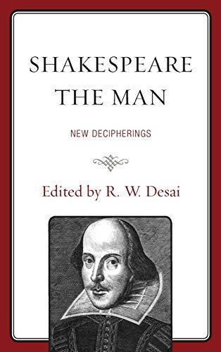 9781611476750: Shakespeare the Man: New Decipherings