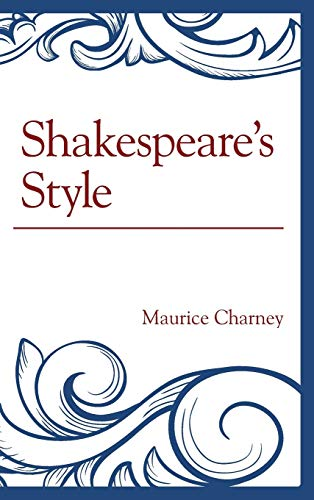 Shakespeare's Style: Maurice Charney