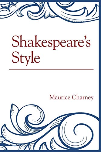 Shakespeare's Style: Charney, Maurice