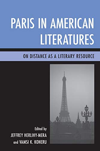 9781611478105: Paris in American Literatures: On Distance as a Literary Resource
