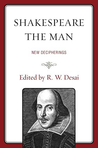 9781611478693: Shakespeare the Man: New Decipherings